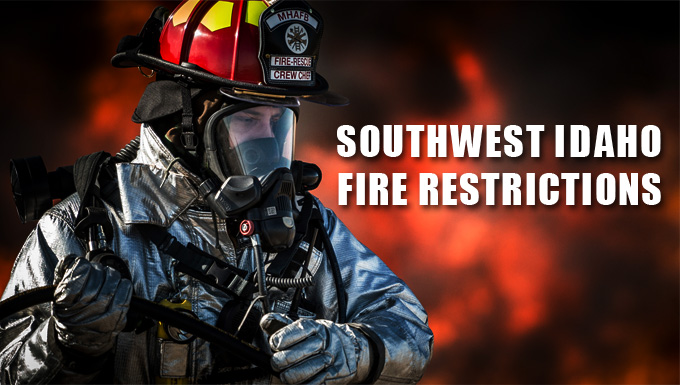 Southwest Idaho Fire Restrictions