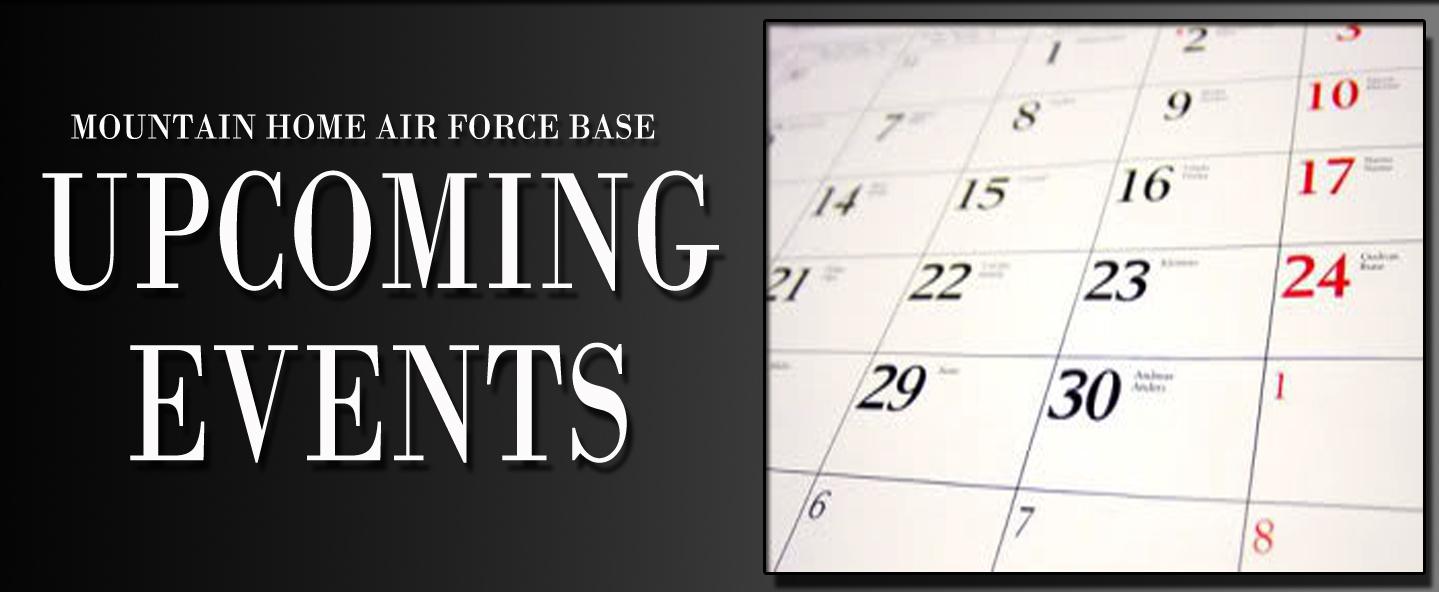 Mountain Home Air Force Base Upcoming Events